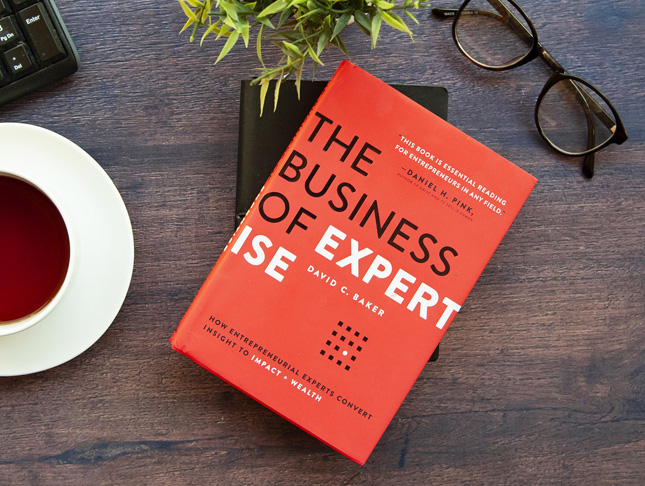 Insights on expertise from 'The Business of Expertise' by David C. Baker